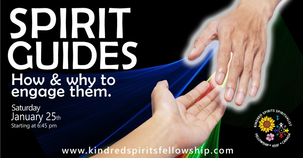 "Image of a glowing hand reaching down to a normal hand on a black background. The image says ""Spirit Guides, how and why to engage them"" and gives the date Saturday January 25th, starting at 6:45 pm."