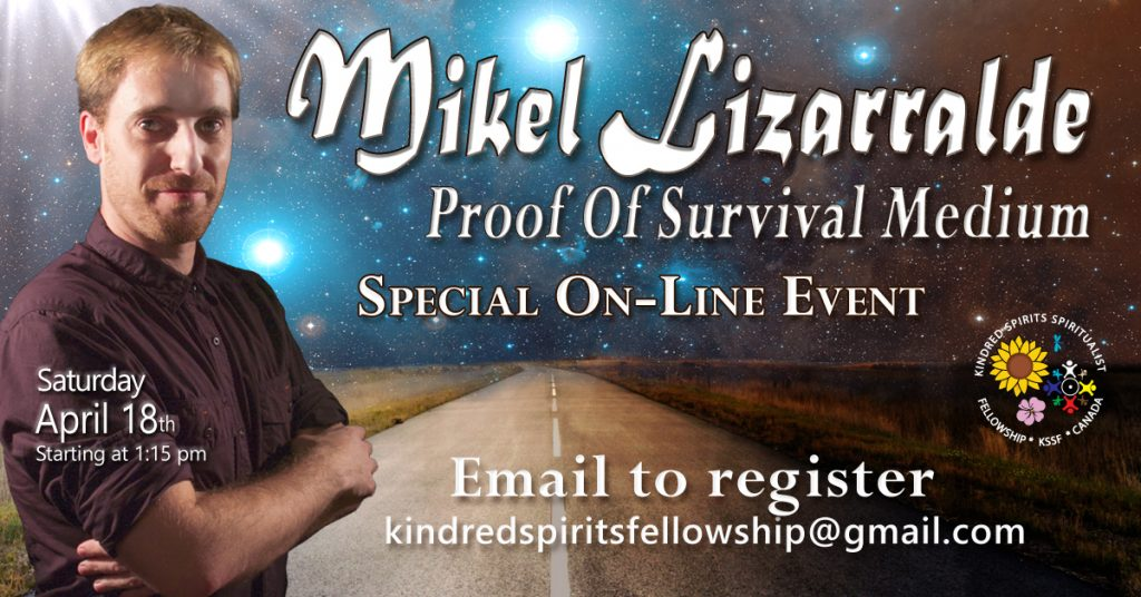 Image of Mikel Lizarralde, a red headed man with short hair wearing a brown shirt. The image says Mikel Lizarralde Proof Of Survival Medium, Special On-Line Event. Email to register kinderdspiritsfellowship@gmail.com