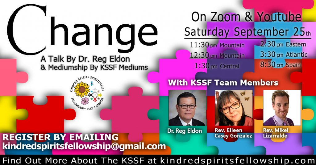 image which states talk Change on Saturday 25th of September with Dr. Reg Elden, and mediumship by KSSF mediums